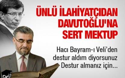 Davutoğlu'na Sert Mektup