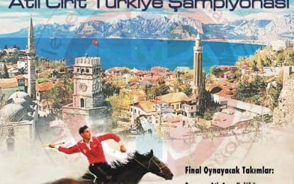 Cirit sporunun kalbi  Antalya'da atacak