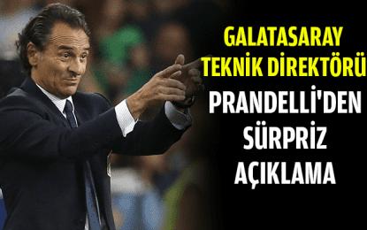 Prandelli'den sürpriz açıklama
