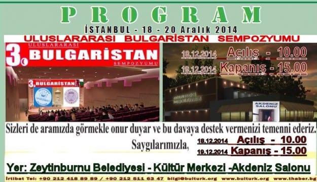 """Bulgaristan'da Etnik Temizliğin ve Kültürel Soykırımın 30.yılı"""" konulu Uluslararası Sempozyum"""