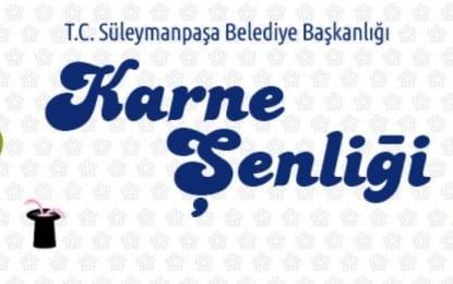 Süleymanpaşa Belediyesi'nden Karne Şenliği
