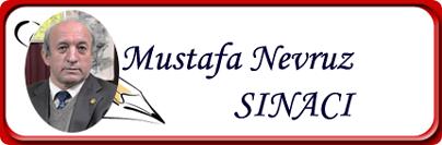 Mustafa Nevruz SINACI YAZAR RESMİ