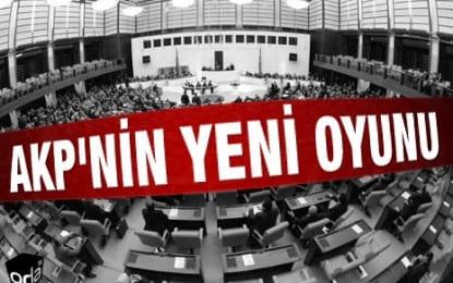 AKP'nin  Yeni  Oyunu