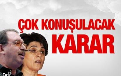 Hatip Dicle ve Leyla Zana Milletvekili Adayı Olmayacak
