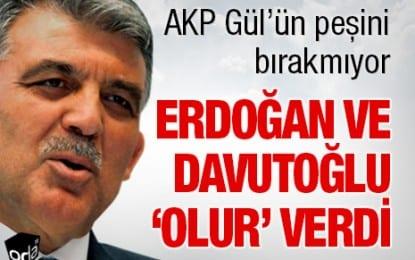 Erdoğan ve Davutoğlu 'Olur'  Verdi