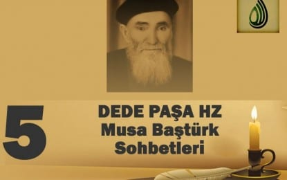 Dede Paşa-Musa Baştürk Bayburdi Sohbeti