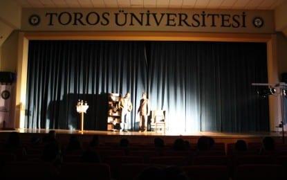 Uçurtmanın Kuyruğu Toros Üniversitesi'nde Sahnelendi