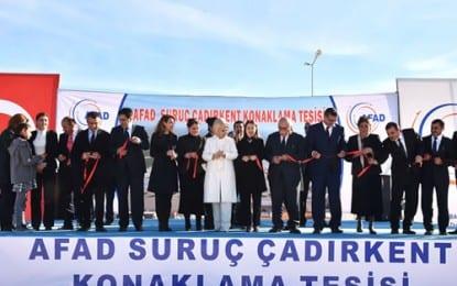 Emine Erdoğan, Suruç'ta Dünyanın En Büyük Çadır Kentini Açtı