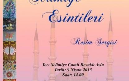Selimiye Esintileri