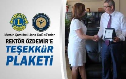 LİONS Kulübünden Rektör Özdemir'e Plaket