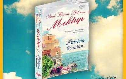 Patricia Scanlan'ın  Seni Bana Getiren Mektup İsimli Eseri Çıktı