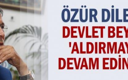 Yusuf Halaçoğlu; Özür Dilemem Devlet Bey Bana Aldırmayın' Siz Devam Edin'