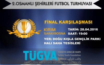 Finalin adı; Saraybosna ve Kırım