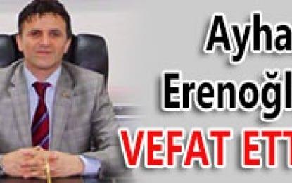 Dr. Ayhan Erenoğlu Vefat etti