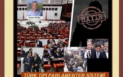 TÜRK TİPİ PARLAMENTER SİSTEMİ