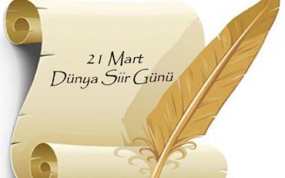 Dünya Şiir Günü kutlu olsun