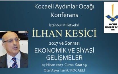 İZMİT'E İLHAN KESİCİ GELİYOR