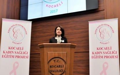 """""""Kocaeli Kadın Sağlığı Eğitim Projesi"""" Vali Eşi Hülya Aksoy'un Başkanlığı'nda Gerçekleşti"""