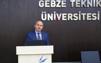 Kocaeli Vali Yardımcısı Osman Ekşi:  GTÜ Üniversite-Sanayi İşbirliğinde Örnek Bir Üniversite