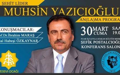 Yesevi Ocağı Muhsin Yazıcıoğlu'nu Anıyor
