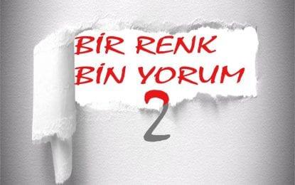 """24 Kasım Öğretmenler Gününde """"BİR RENK BİN YORUM"""" Sergisi"""