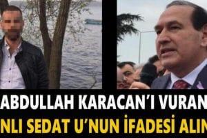 Sedat Uzunlar, emniyetteki ifadesinde, olayı baştan sona anlattı