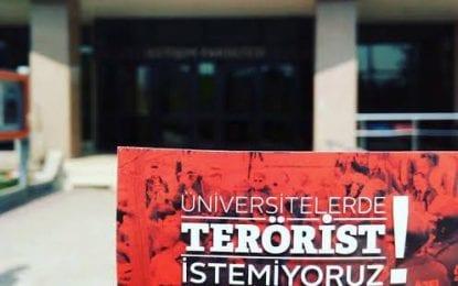 Turancı Hareket Platformu; Üniversitelerde Terörist istemiyoruz!