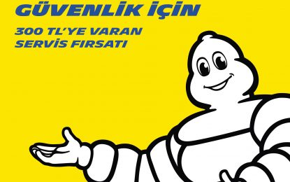 Michelin'den 200 TL değerinde araç ve servis bakımı hediye!