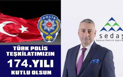 SEDAŞ, Türk Polis Teşkilatı'nın  Kuruluş Yıldönümünü Tebrik Etti