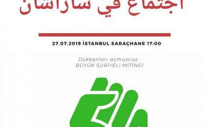 """""""İstanbuldan Gitmeyiz"""" diyen Suriyeliler bugün eylem yapacakmış!"""