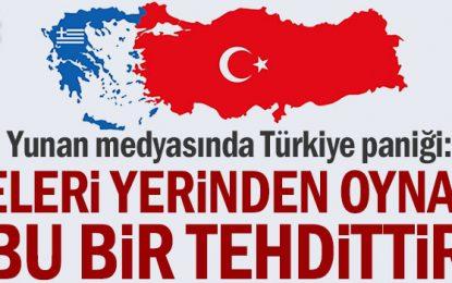 Yunan medyasında Türkiye paniği: Dengeleri yerinden oynatacak