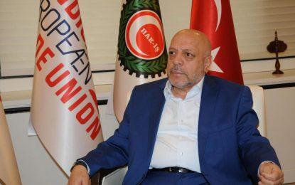 HAK-İŞ Genel Başkanı: Asgari ücret alanlar vergi dışı bırakılsın