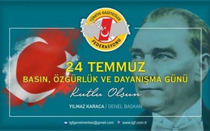 """TGF : """"24 Temmuz Bayram değil, dayanışma günü"""""""